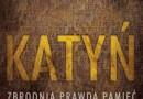 """""""Katyń. Zbrodnia, prawda, pamięć"""" - A. Przewoźnik, J. Adamska - recenzja"""