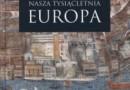 """""""Nasza tysiącletnia Europa"""" - J. Kłoczowski – recenzja"""