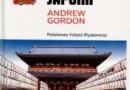"""Nowożytna historia Japonii"" – A.Gordon - recenzja"