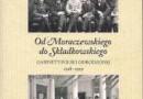 """""""Od Moraczewskiego do Składkowskiego…"""" - J. Faryś, A. Wątor, H. Walczak (red.) - recenzja"""