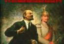 """""""Sprzedana rewolucja. Jak Niemcy finansowały Lenina"""" - E. Heresch - recenzja"""