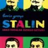 """""""Stalin jako totalne dzieło sztuki"""" - B.Groys - recenzja"""