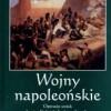 """""""Wojny napoleońskie Tom I. Operacje..."""" - R. Małowiecki - recenzja"""