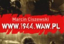 """""""www.1944.waw.pl"""" - M. Ciszewski - recenzja"""