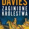 """""""Zaginione królestwa"""" - N. Davies - recenzja"""