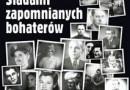 """""""Śladami zapomnianych bohaterów"""" - M. Biskup - recenzja"""