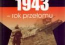 """""""1943 - rok przełomu"""" - W. Bieszanow - recenzja"""
