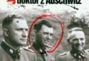 """""""Josef Mengele doktor z Auschwitz""""- U. Völklein - recenzja"""