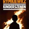 """""""Kinderszenen"""" - J. M. Rymkiewicz - recenzja"""
