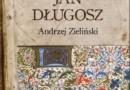 """""""Oskarżony Jan Długosz"""" – Andrzej Zieliński – recenzja"""