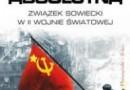 """""""Wojna absolutna. Związek Sowiecki w II wojnie światowej"""" - Ch. Bellamy - recenzja"""