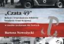 """""""Czata 49 Relacje i wspomnienia..."""" - B. Nowożycki (oprac.) - recenzja"""