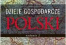 """""""Dzieje gospodarcze Polski"""" - W. Morawski - recenzja"""