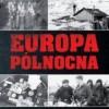 """Europa północna 1939 - 1945"" – L. Gyllenhaal, J. F. Gebhardt - recenzja"