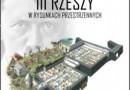 """""""Fortyfikacje III Rzeszy w rysunkach przestrzennych"""" - R.M. Jurga - recenzja"""
