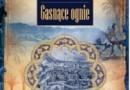 """""""Gasnące ognie"""" - A. F. Ossendowski - recenzja"""