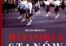 """""""Historia Stanów Zjednoczonych Ameryki"""" - H. Brogan - recenzja"""