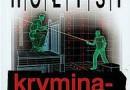 """""""Kryminalistyka"""" - B. Hołyst - recenzja"""