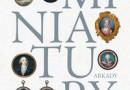 """""""Miniatury. Przewodnik dla kolekcjonerów"""" - M.P. Smolarek – recenzja"""