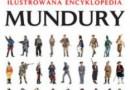 """""""Ilustrowana encyklopedia. Mundury"""" – Ch. McNab - recenzja"""