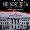 """""""Noc morderców"""" - D. Schenk - recenzja"""