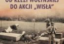 """""""Od rzezi wołyńskiej do akcji 'Wisła' Konflikt polsko-ukraiński 1943-1947"""" G. Motyka - recenzja"""