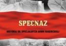 """""""Specnaz . Historia sił specjalnych armii radzieckiej"""" – W. Suworow - recenzja"""