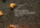 """""""Spojrzenia na warszawskie getto"""" - J. Leociak - recenzja"""