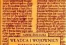 """""""Władca i wojownicy…"""" - P. Żmudzki - recenzja"""