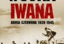"""""""Wojna Iwana. Armia Czerwona 1939-1945"""" - C.Merridale - recenzja"""
