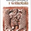 """""""Wojownicy i wilkołaki"""" - L. P. Słupecki - recenzja"""
