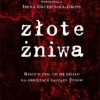 """""""Złote żniwa"""" - J.T. Gross, I. Grudzińska-Gross - recenzja"""