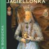 """Anna Jagiellonka"" - M. Bogucka - recenzja"