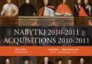 Wawel pokazuje cenne zakupy i dary na wystawie czasowej Nabytki 2010-2011 od 5 czerwca 2012 r.