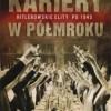 """""""Kariery w półmroku. Hitlerowskie elity po 1945."""" – N. Frei – recenzja"""