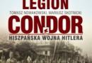 """Legion Condor"" – T.Nowakowski, M.Skotnicki - recenzja"