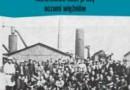 """""""Pamięć przetrwania. Nazistowski obóz pracy oczami więźniów"""" – C. R. Browning – recenzja"""