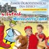 Historie 1001 baśni na Zamku w Ogrodzieńcu