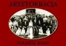 """""""Arystokracja. Polskie rody"""" - M. K. Schirmer - recenzja"""