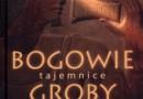 """""""Bogowie, groby, uczeni. Tajemnice archeologii"""" - C.W. Ceram - recenzja"""