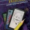 """""""Fausteria (powieść antyhagiograficzna)"""" – W. Szyda – recenzja"""