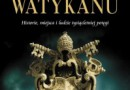 """""""Sekrety Watykanu"""" – C. Augias – recenzja"""