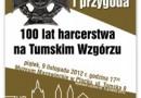 Służba i przygoda. 100 lat harcerstwa na Tumskim Wzgórzu