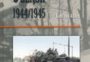 """""""Walka o Śląsk 1944/1945"""" – H. von Ahlfen – recenzja"""
