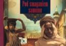"""Pod smaganiem samumu. Podróż po Afryce Północnej"" – A. F. Ossendowski – recenzja"