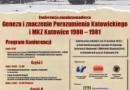 """Konferencja: """"Od porozumienia do grudniowej konfrontacji. Geneza i znaczenie Porozumienia Katowickiego i MKZ Katowice 1980–1981"""""""