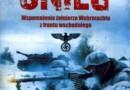 """""""Krwawy śnieg. Wspomnienia żołnierza Wehrmachtu z Frontu Wschodniego"""" – G.K. Koschorrek – recenzja (2)"""