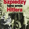 """""""Szpiedzy. Tajna armia Hitlera"""" – C. Jörgensen –recenzja"""