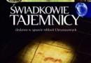 """""""Świadkowie Tajemnicy. Śledztwo w sprawie relikwii Chrystusowych"""" - G. Górny, J. Rosikoń - recenzja"""