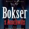 """""""Bokser z Auschwitz. Losy Tadeusza Pietrzykowskiego"""" - M. Bogacka - recenzja"""